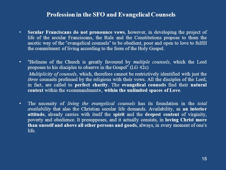 Profession in the SFO and Evangelical Counsels