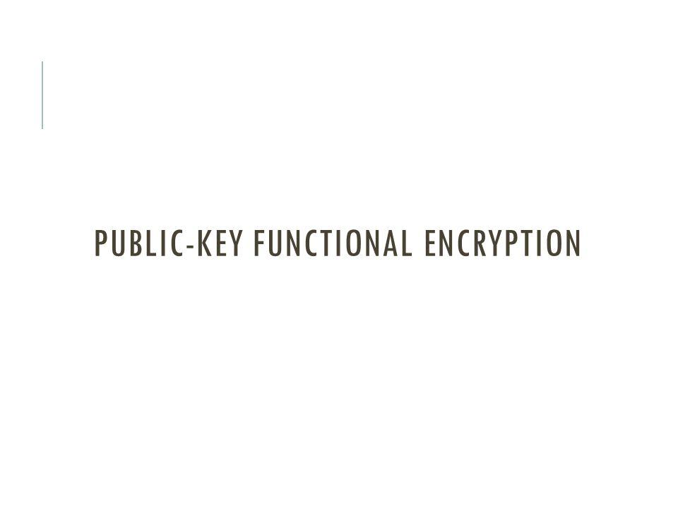 Public-key functional encryption
