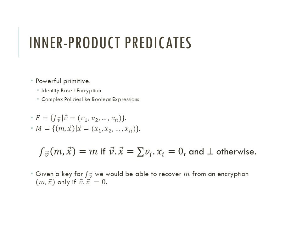 Inner-product Predicates