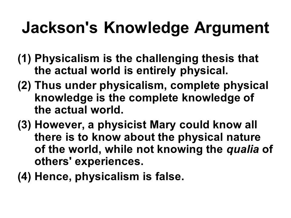 Jackson s Knowledge Argument