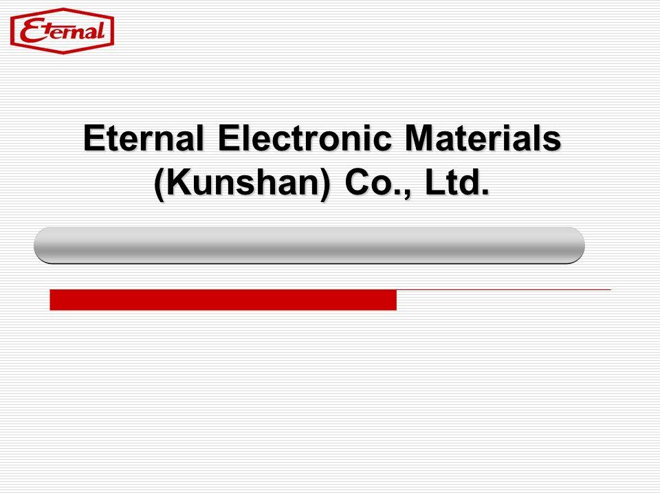 Eternal Electronic Materials (Kunshan) Co., Ltd.