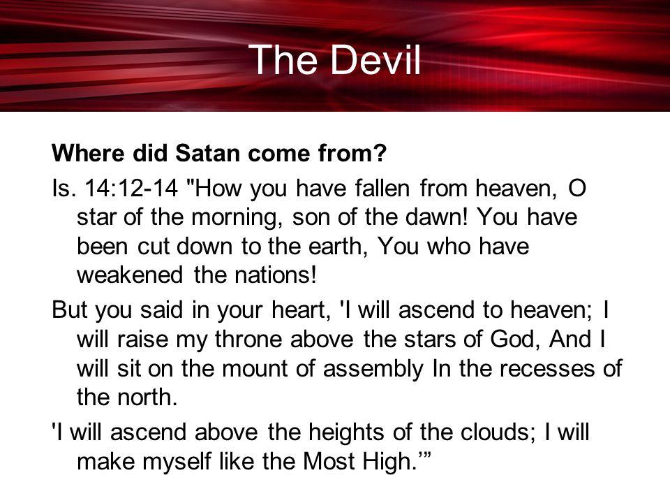 The Devil Where did Satan come from