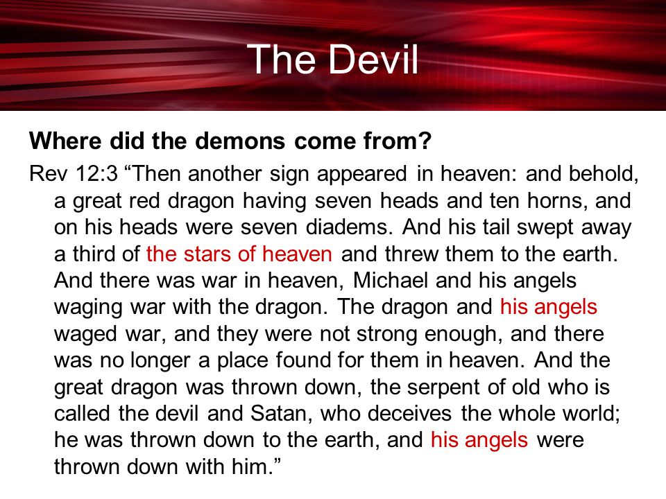 The Devil Where did the demons come from
