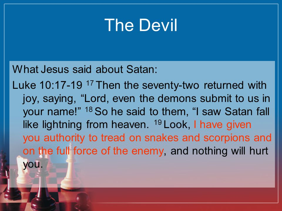 The Devil What Jesus said about Satan: