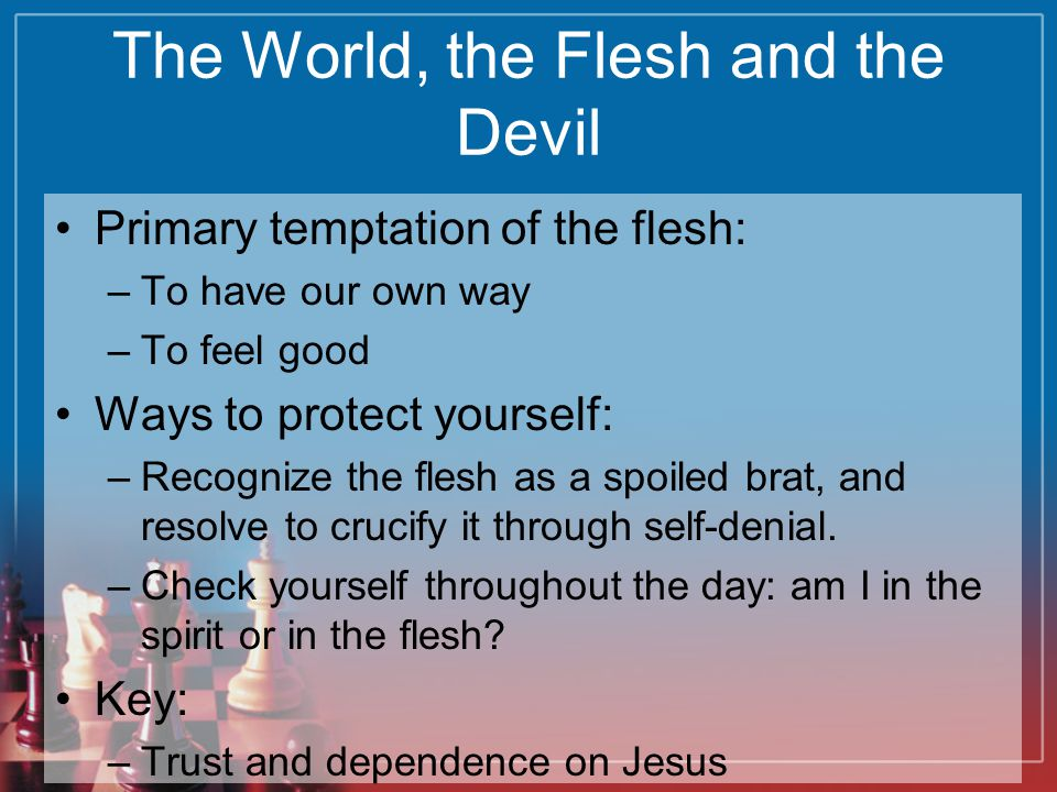 The World, the Flesh and the Devil