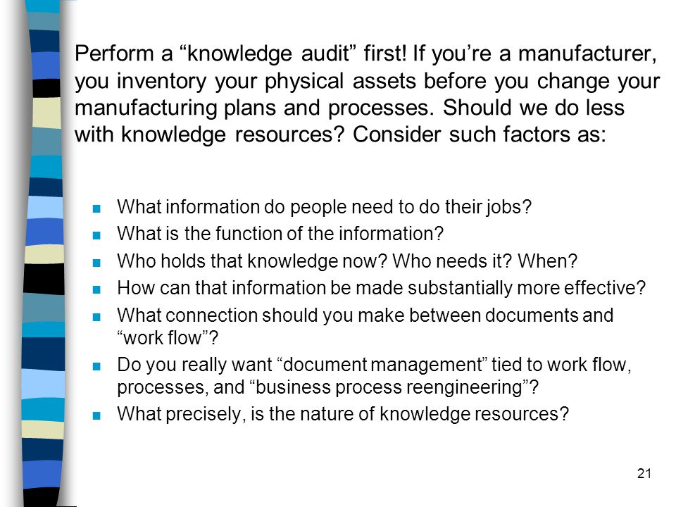 Perform a knowledge audit first