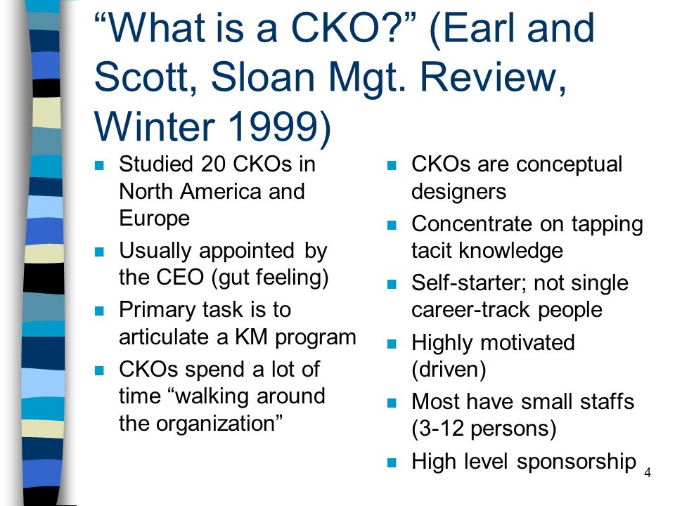 What is a CKO (Earl and Scott, Sloan Mgt. Review, Winter 1999)