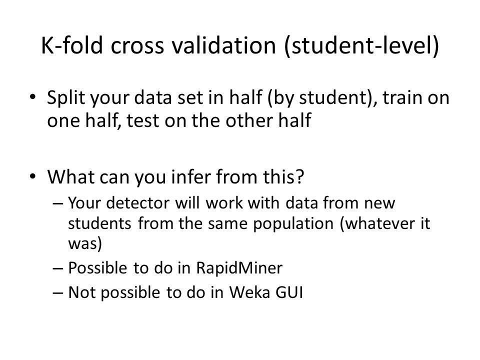 K-fold cross validation (student-level)