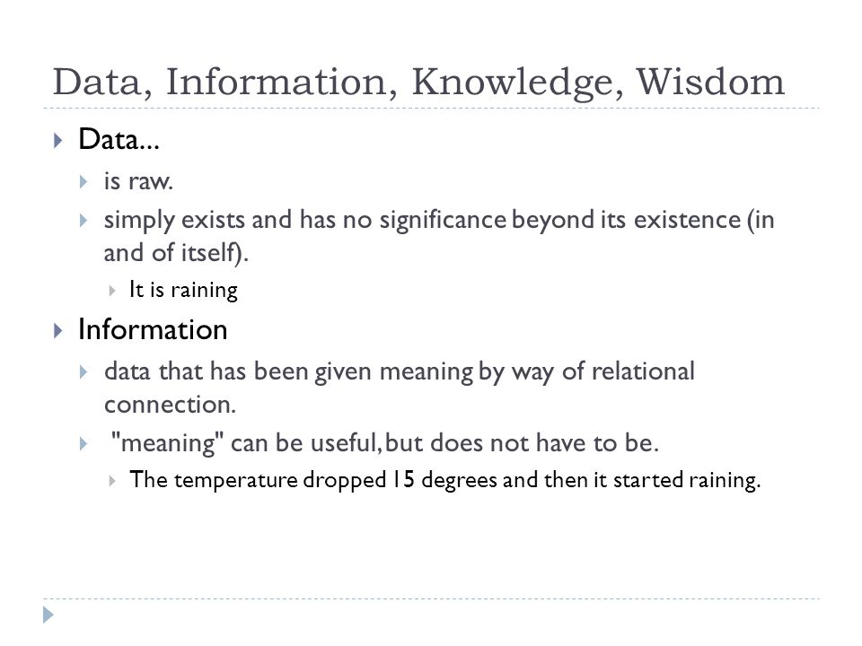 Data, Information, Knowledge, Wisdom