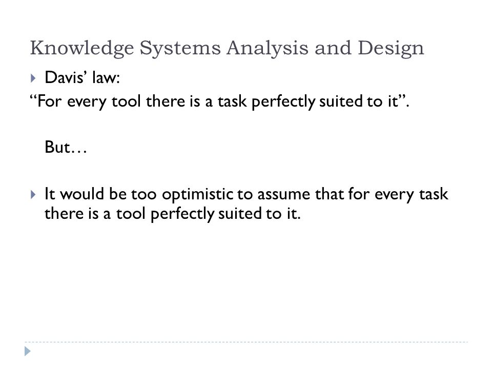 Knowledge Systems Analysis and Design