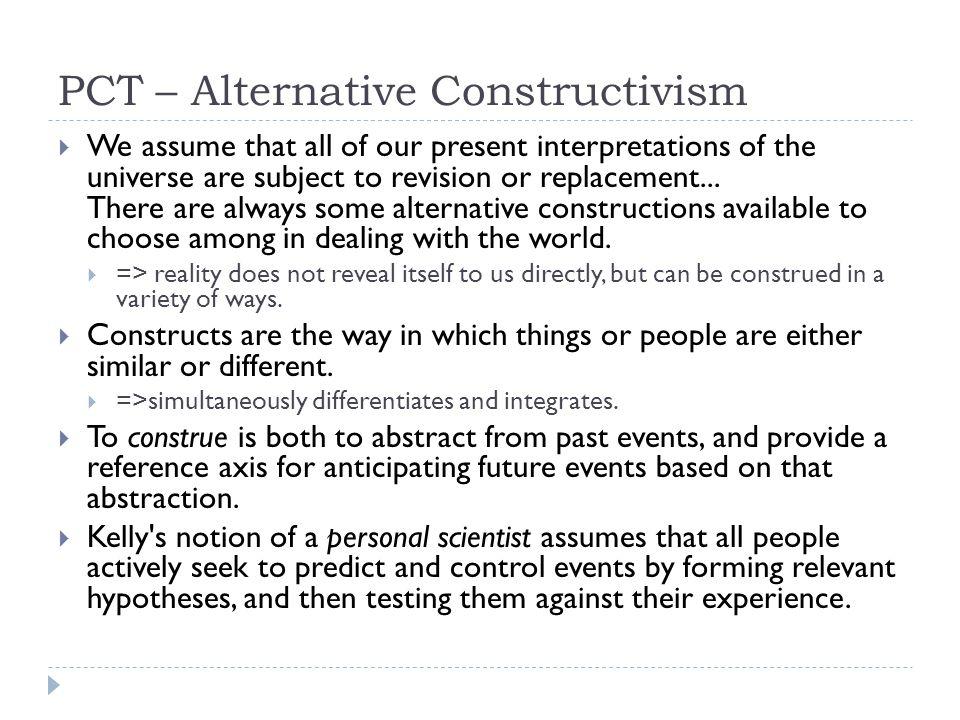 PCT – Alternative Constructivism