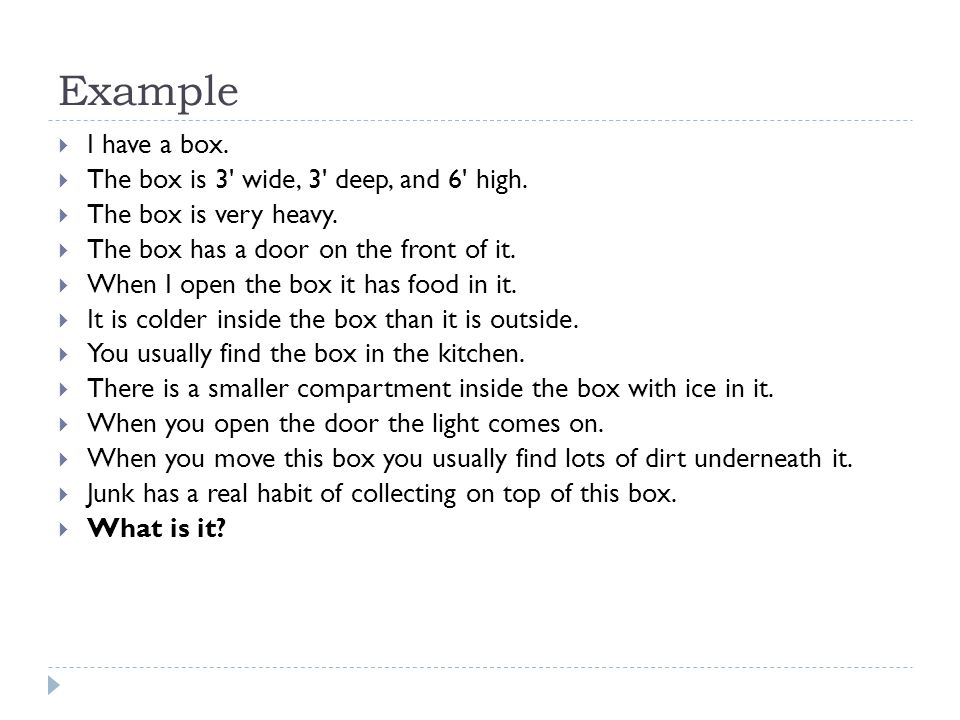 Example I have a box. The box is 3 wide, 3 deep, and 6 high.