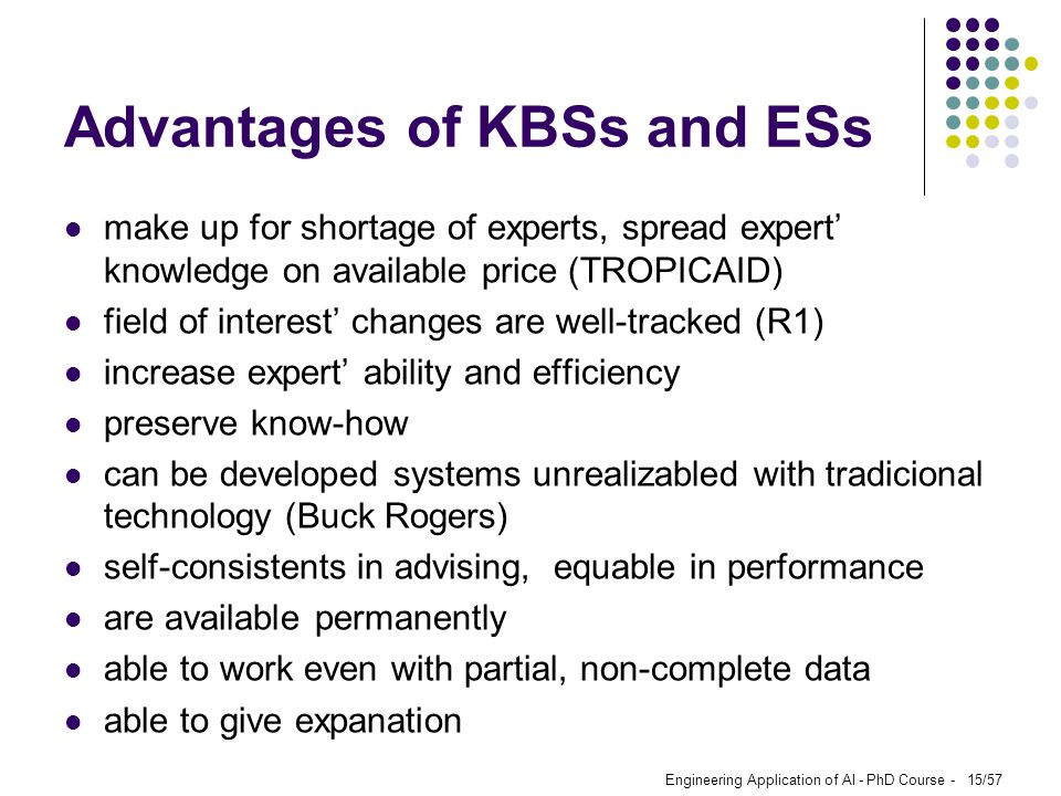 Advantages of KBSs and ESs