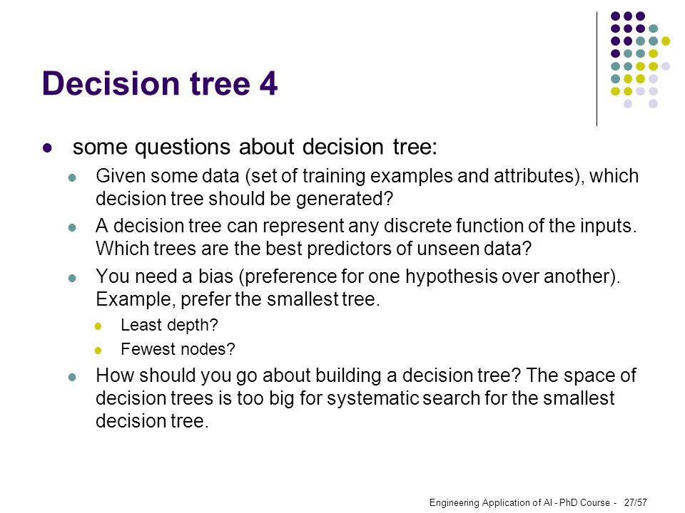 Decision tree 4 some questions about decision tree: