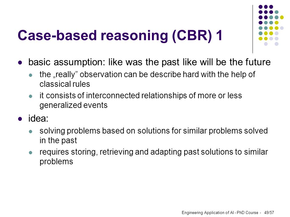 Case-based reasoning (CBR) 1