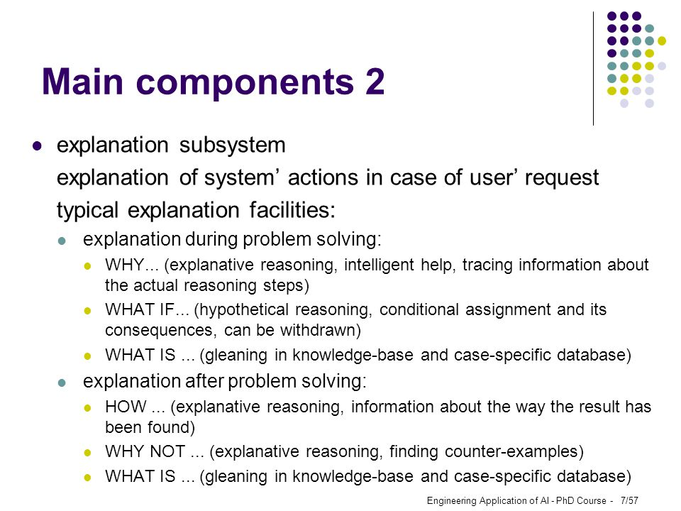 Main components 2 explanation subsystem