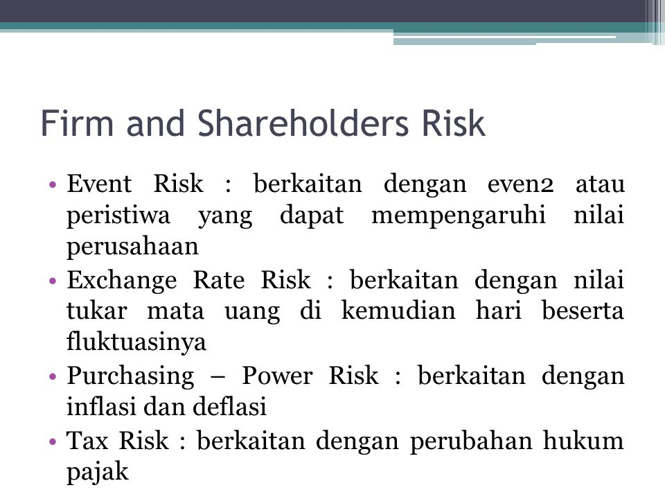 Firm and Shareholders Risk