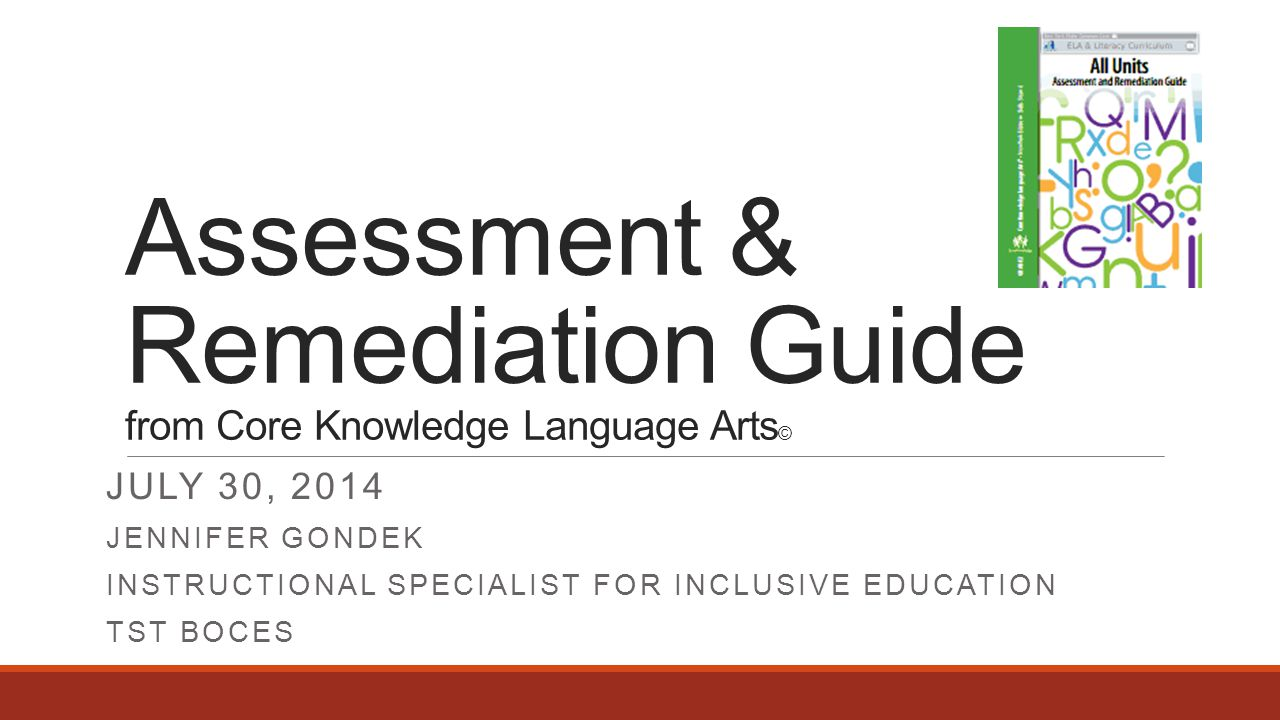 Assessment & Remediation Guide from Core Knowledge Language Arts©