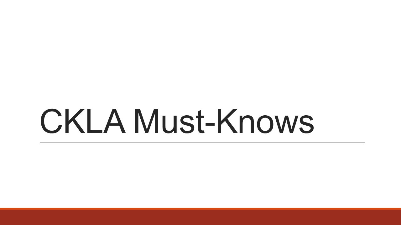 CKLA Must-Knows