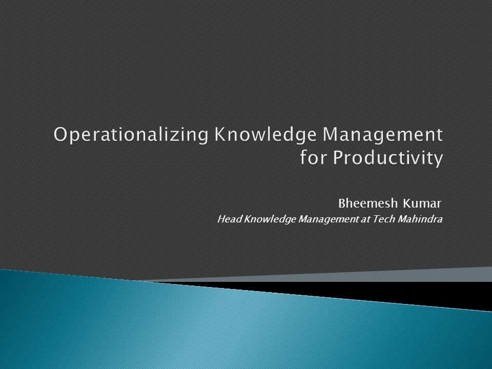 Operationalizing Knowledge Management for Productivity