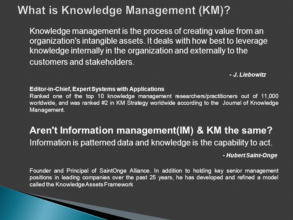 What is Knowledge Management (KM)