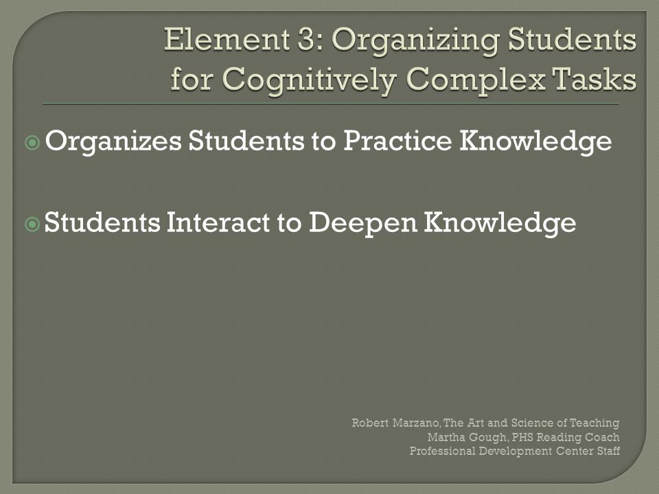 Element 3: Organizing Students for Cognitively Complex Tasks