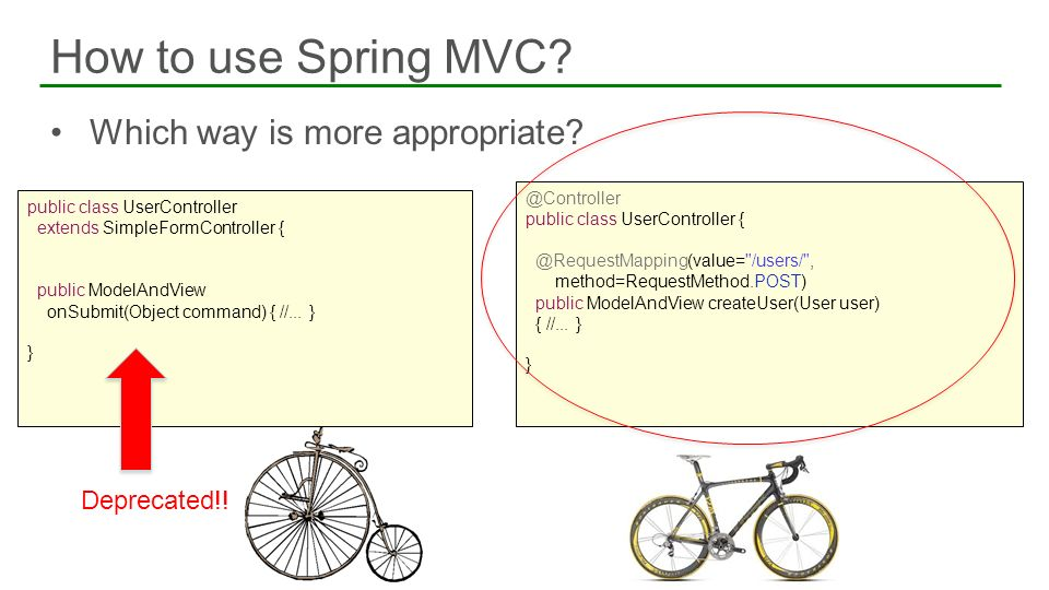 How to use Spring MVC Which way is more appropriate Deprecated!!