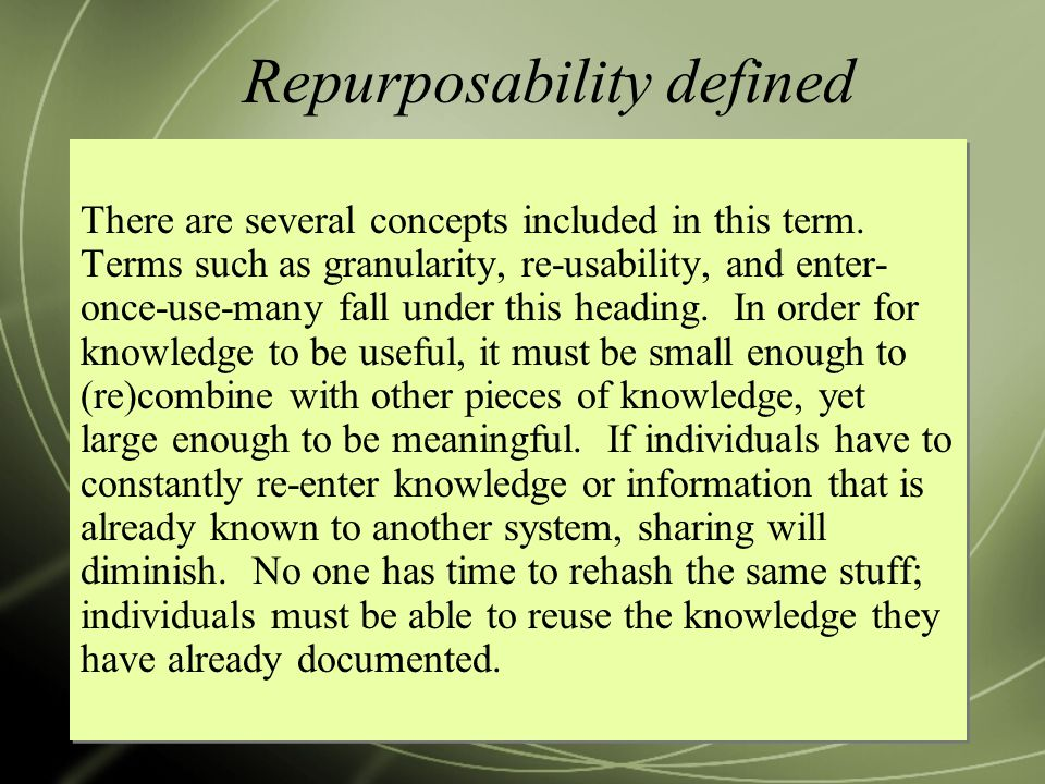 Repurposability defined