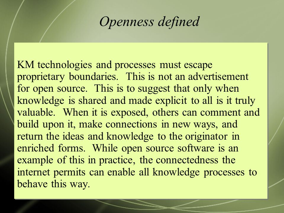 Openness defined