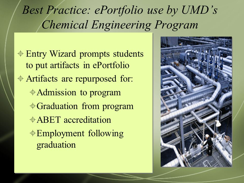 Best Practice: ePortfolio use by UMD's Chemical Engineering Program
