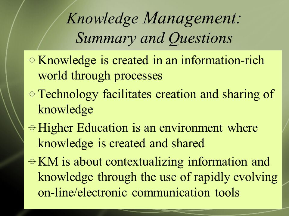 Knowledge Management: Summary and Questions