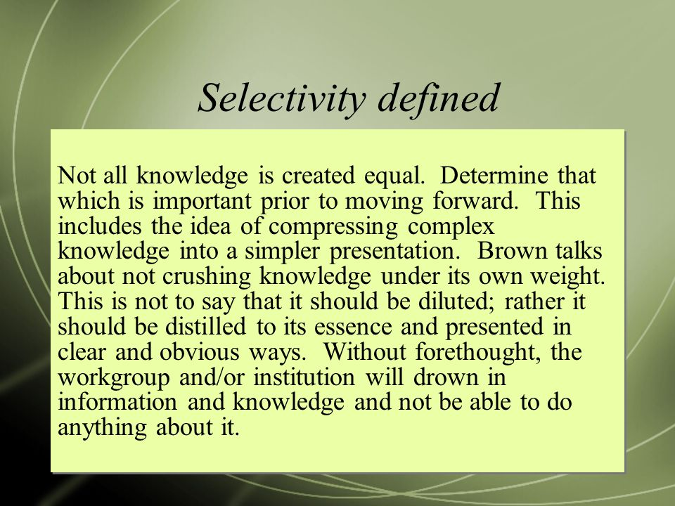 Selectivity defined