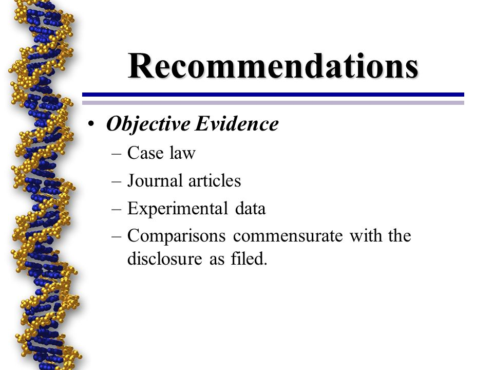 Recommendations Objective Evidence Case law Journal articles