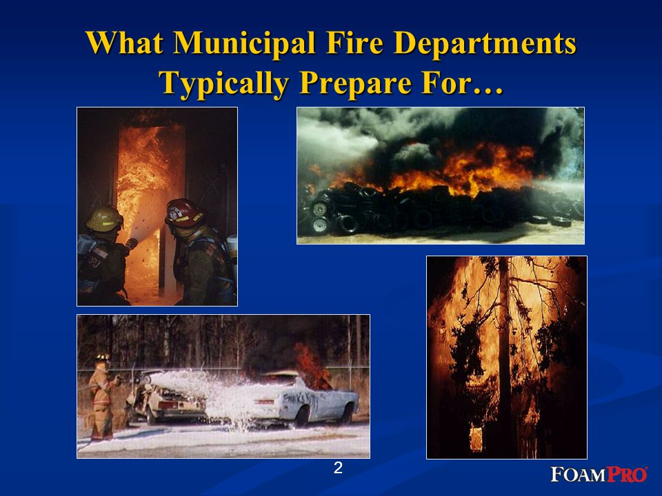 What Municipal Fire Departments Typically Prepare For…