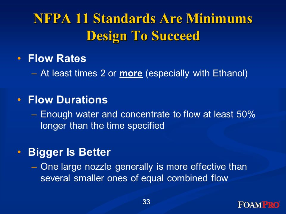 NFPA 11 Standards Are Minimums Design To Succeed