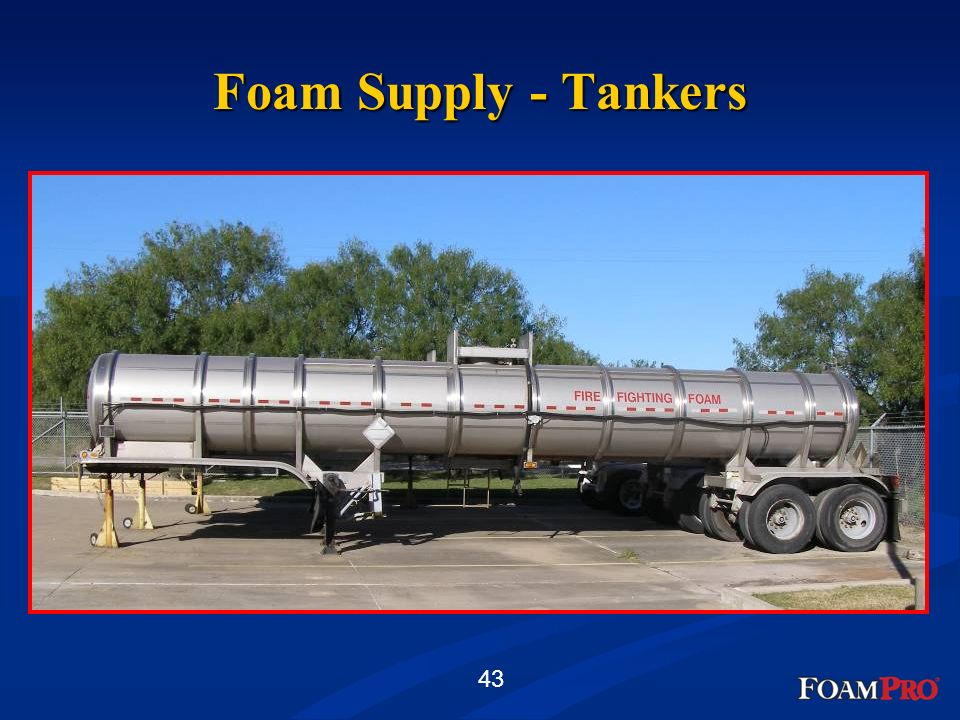 Foam Supply - Tankers