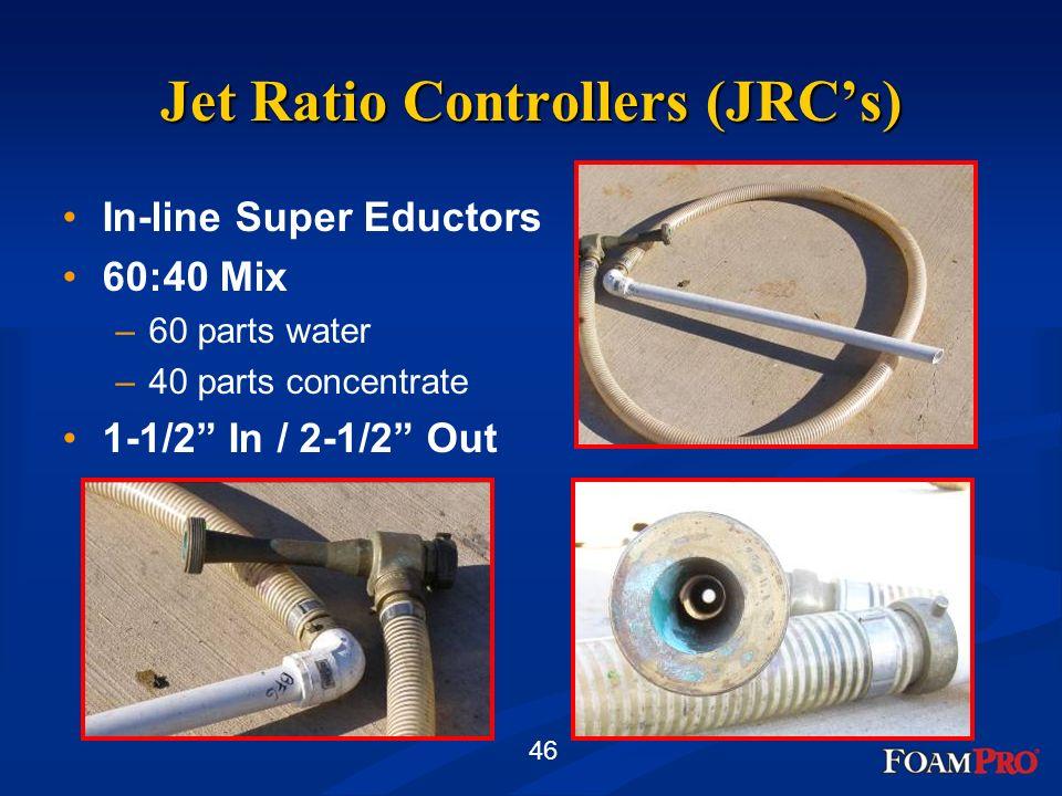 Jet Ratio Controllers (JRC's)