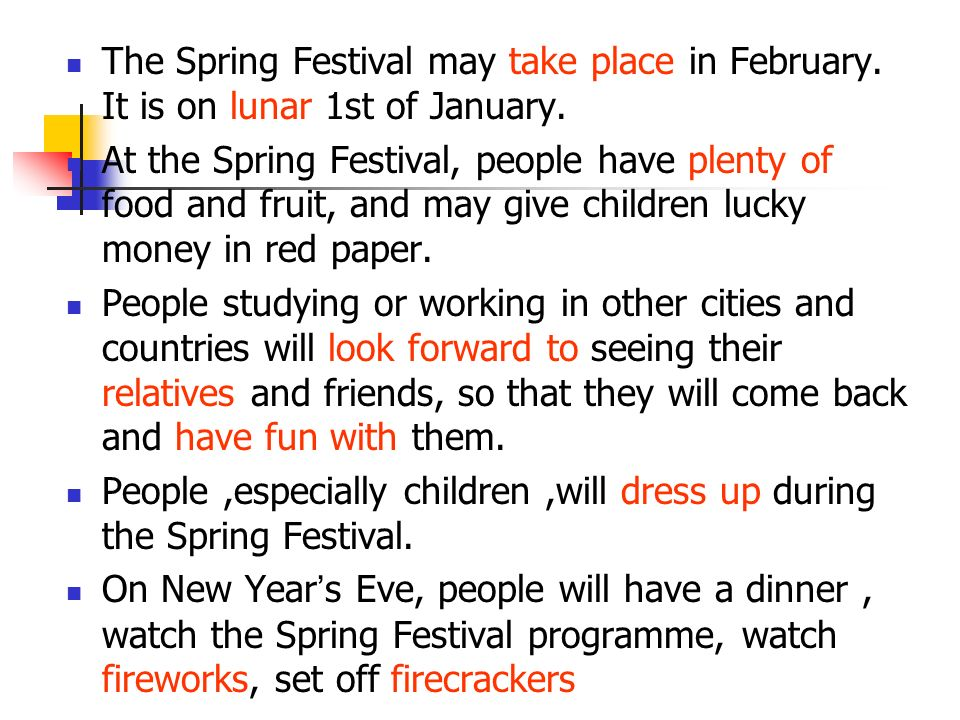 The Spring Festival may take place in February