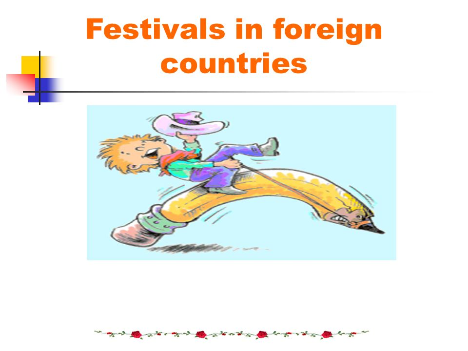 Festivals in foreign countries