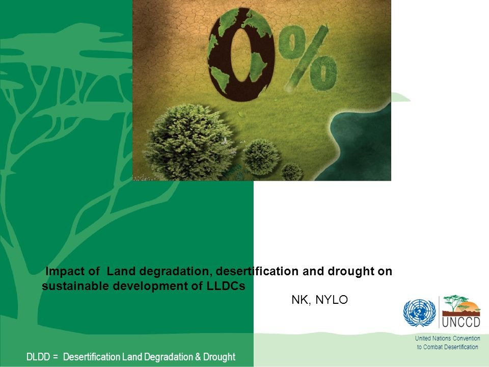 Impact of Land degradation, desertification and drought on sustainable development of LLDCs