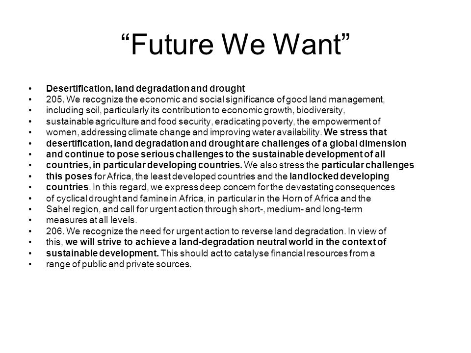 Future We Want Desertification, land degradation and drought