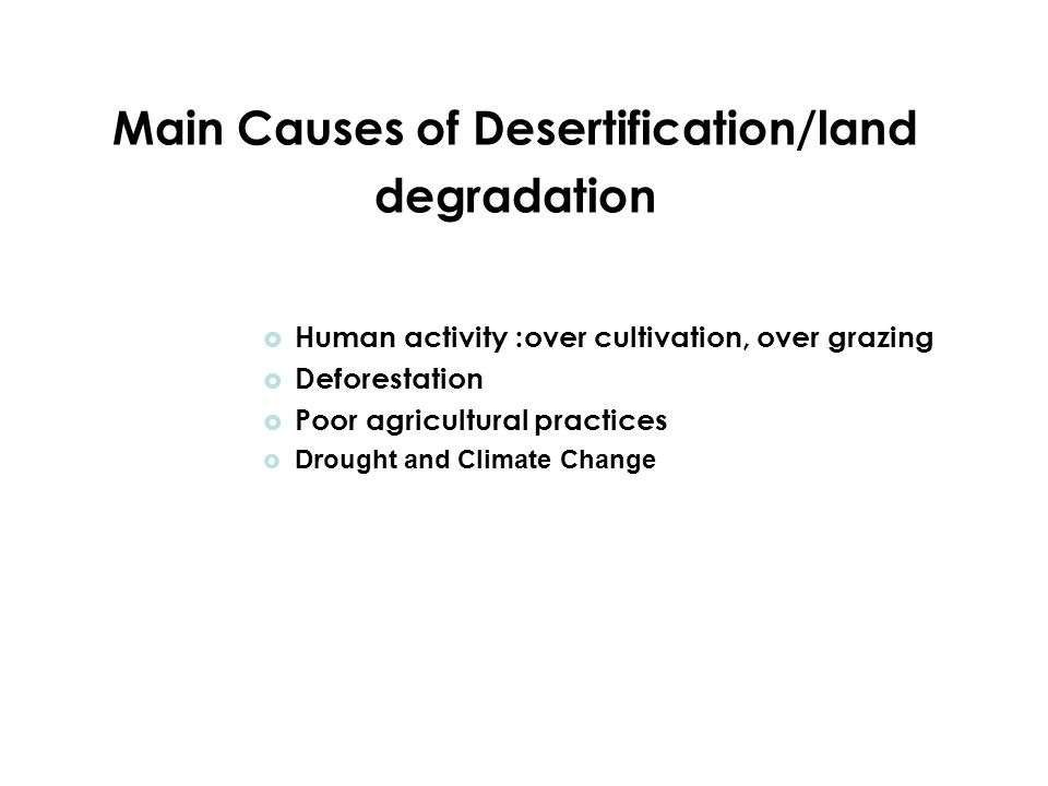 Main Causes of Desertification/land degradation