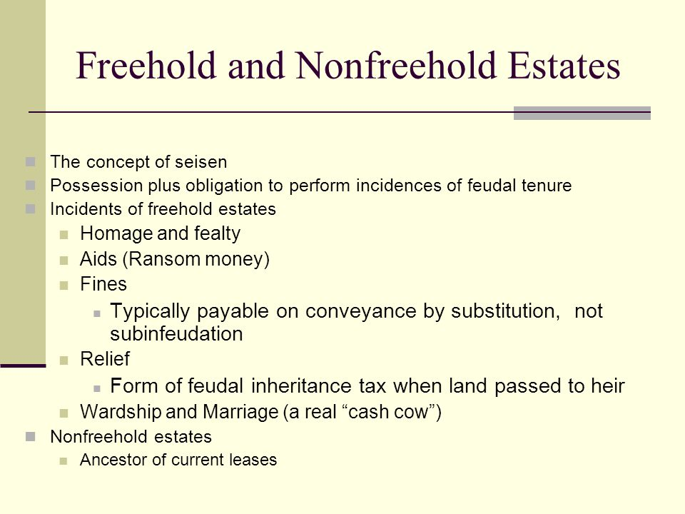 Freehold and Nonfreehold Estates