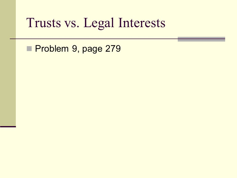 Trusts vs. Legal Interests