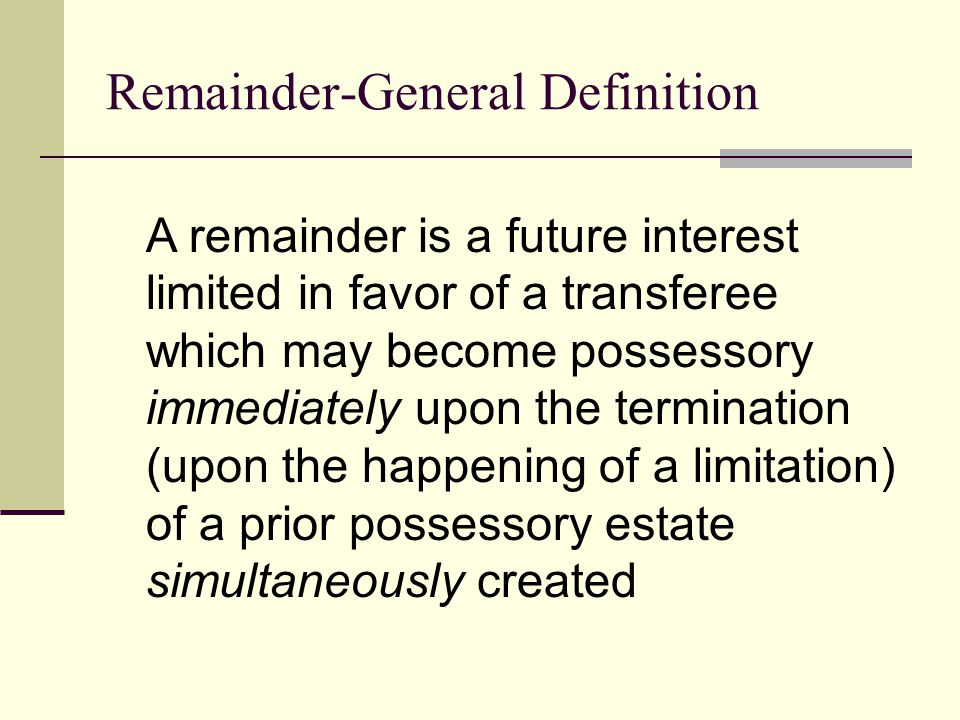 Remainder-General Definition