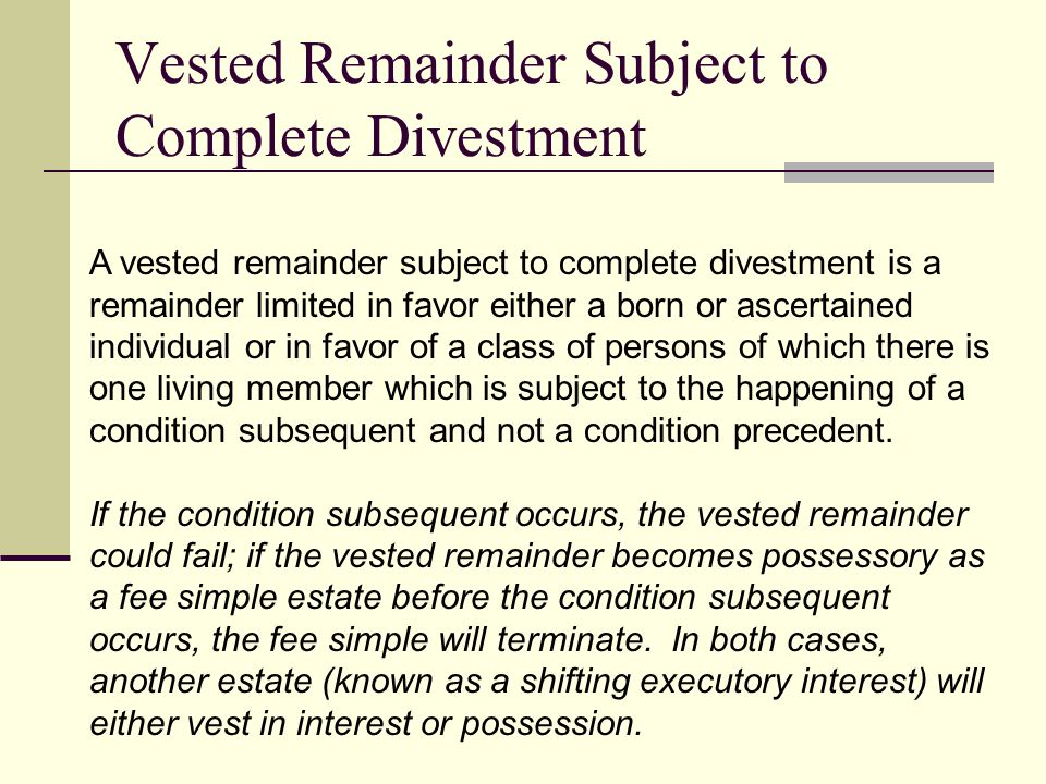 Vested Remainder Subject to Complete Divestment