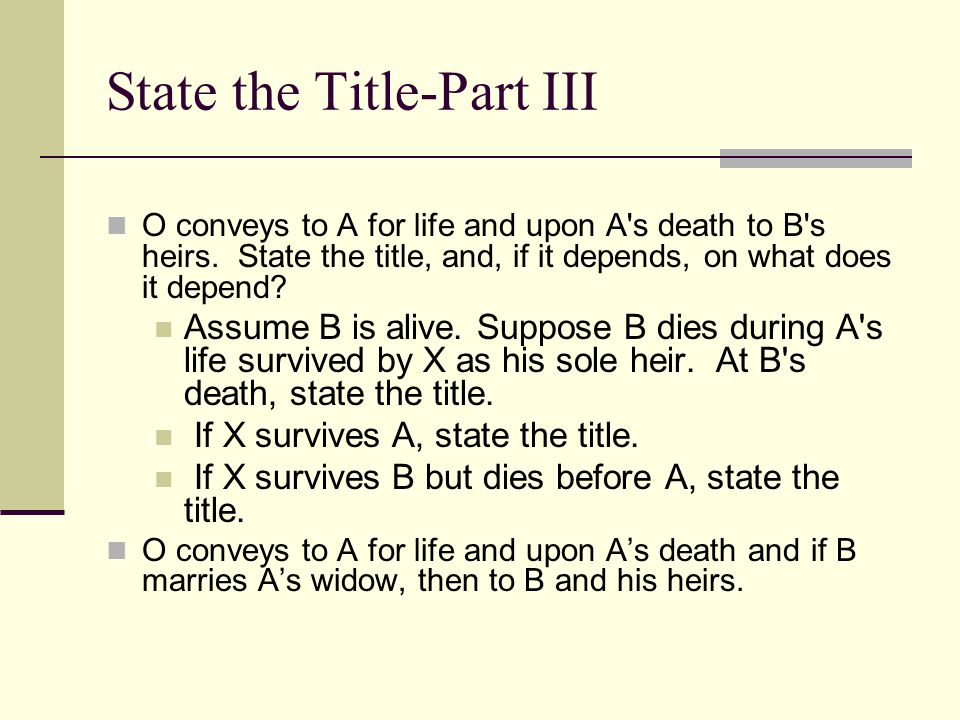 State the Title-Part III
