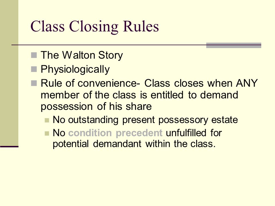 Class Closing Rules The Walton Story Physiologically
