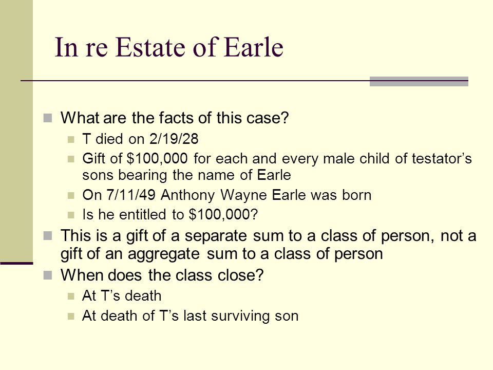 In re Estate of Earle What are the facts of this case