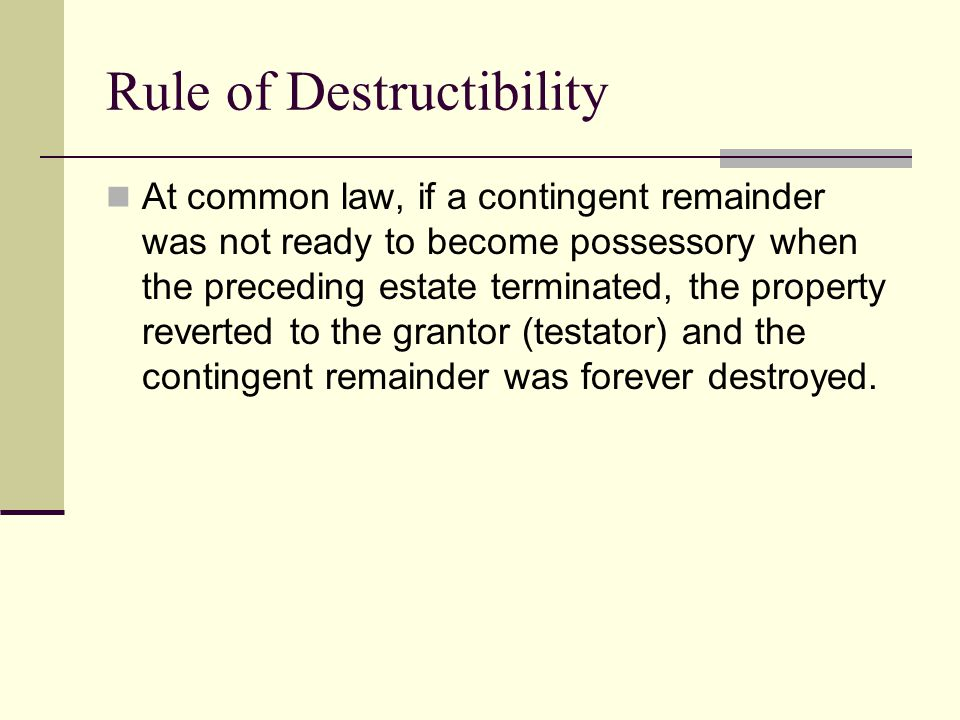 Rule of Destructibility
